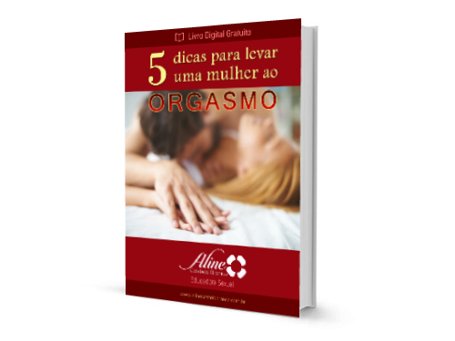Ebook 5 dicas para levar uma mulher ao orgasmo